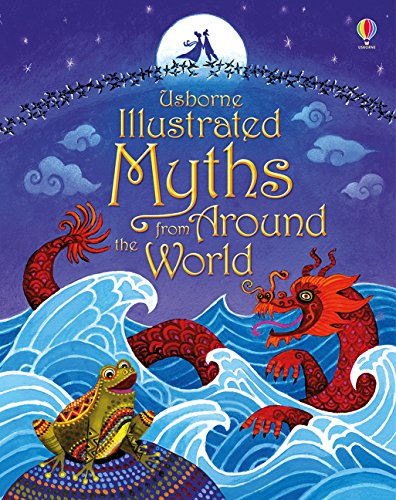 Illustrated Myths From Around The World (Illustrated Stories)