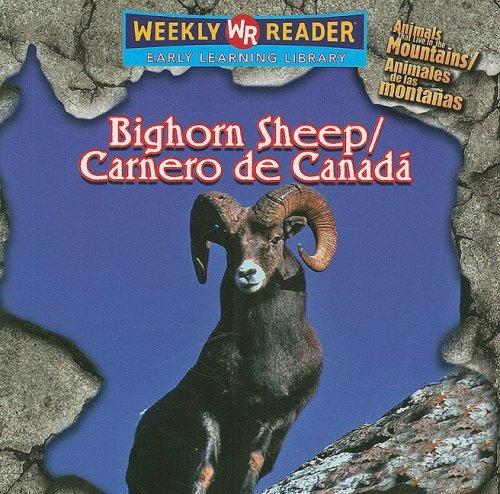 Bighorn Sheep/Carnero de Canada (Animals That Live in the Mountains/animales De Las Montanas) por JoAnn Early Macken
