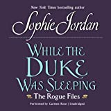 While the Duke Was Sleeping: The Rogue Files: 1