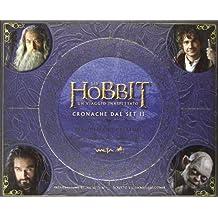 Lo Hobbit. Un viaggio inaspettato. Cronache dal set II. Personaggi e creature