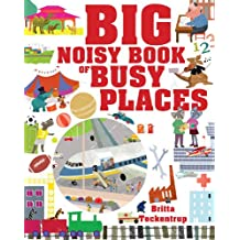 Big Noisy Book of Busy Places