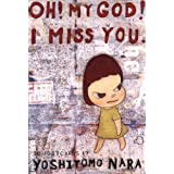 Oh! My God! I Miss You (Collectable Postcards) by Yoshitomo Nara (26-Mar-2004) Cards