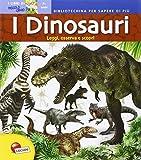 I dinosauri. Bibliotechina di piccolo genio