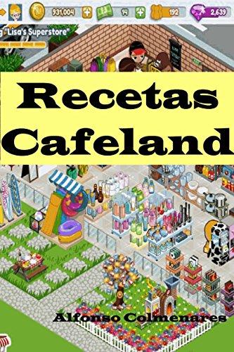 Cafeland Recetas por Alfonso Colmenares