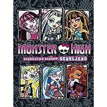 Monster High: Schrecklich Schönes Schuljahr