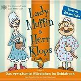 Lady Muffin & Herr Klops, Folge 04: Das verträumte Würstchen im Schlafrock