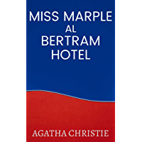 Miss Marple al Bertram Hotel