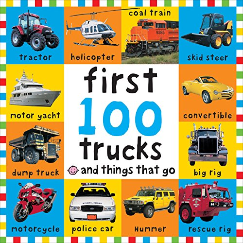 Big Board First 100 Trucks and Things That Go (Bright Baby)