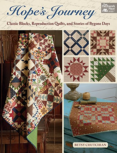 sic Blocks, Reproduction Quilts, and Stories of Bygone Days ()