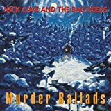 Songtexte von Nick Cave & The Bad Seeds - Murder Ballads