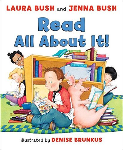 Read All About It! by Laura Bush (2008-04-22)