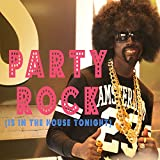 Party Rock Anthem (Party Rock Is in the House Tonight)