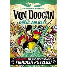 Von Doogan and the Great Air Race (The Phoenix Presents)