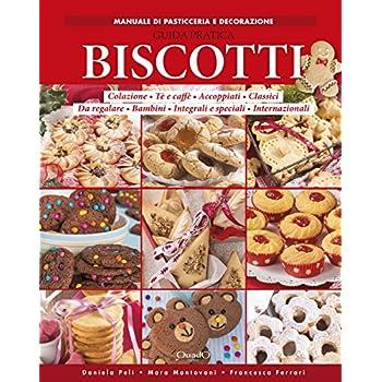 Biscotti. Guida Pratica