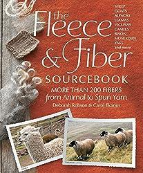 The Fleece & Fiber Sourcebook: More Than 200 Fibers, from Animal to Spun Yarn by Carol Ekarius (2011-06-01)