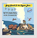 Wyoming [for Dummies]