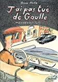 J'ai pas tué de Gaulle - Mais ça a bien failli...