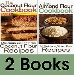 Gluten-free Flour Book Package: The Coconut Flour Cookbook & The Almond Flour Cookbook (English Edition) von [Johnson, Rashelle]