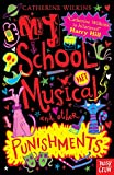 My School Musical and Other Punishments (Catherine Wilkins Series)