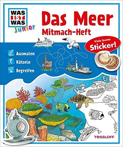 Mitmach-Heft Das Meer: Ausmalen, Rätseln, Begreifen