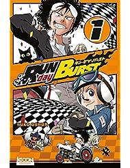 Run day Burst, tome 1