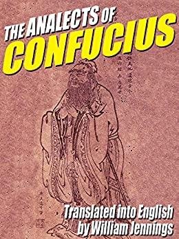 The Analects of Confucius by [Confucius]
