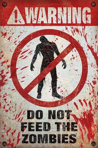 "Empire - Poster ""Warning!"" ""Do Not Feed The Zombies"" con accessorio multicolore"