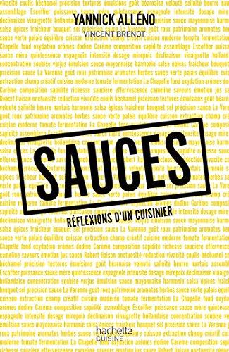 Sauces : Réflexions d'un cuisinier