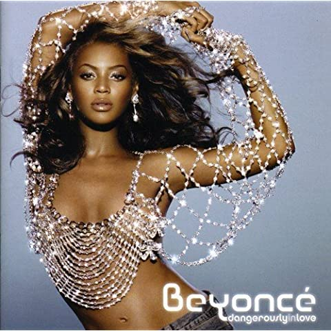 Dangerously in Love by BEYONCE (2003-06-12)