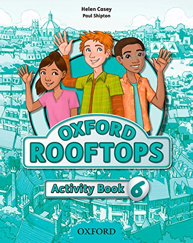 Oxford Rooftops 6. Activity Book par Varios Autores