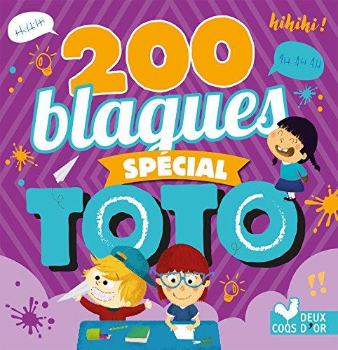 200 blagues pour rire - spécial Toto (Livres de blagues) par Collectif
