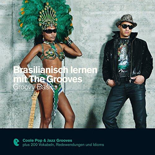 Brasilianisch lernen mit The Grooves - Groovy Basics (Premium Edutainment)