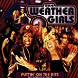 Songtexte von The Weather Girls - Puttin' On the Hits