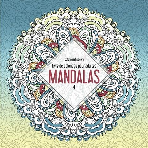 Livre de coloriage pour adultes Mandalas 4