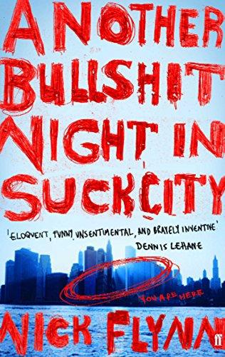 Another Bullshit Night in Suck City por Nick Flynn