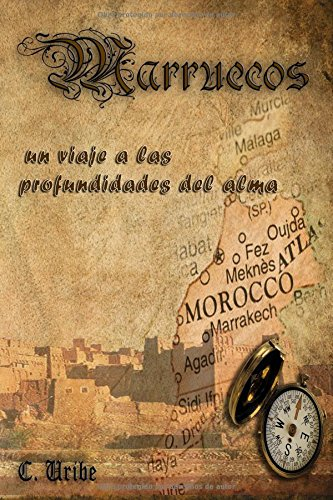 Marruecos: un viaje a las profundidades del alma