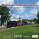 Sächsischer Eisenbahnkalender 2018