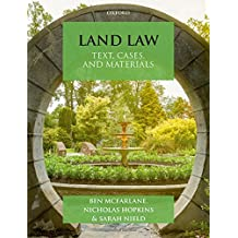 Land Law: Text, Cases & Materials (Text, Cases, and Materials)
