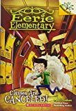 Eerie Elementary #7: Classes Are Canceled!: A Branches Book (The Eerie Elementary)