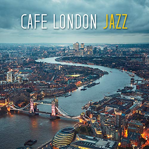 Cafe London Jazz - Relaxing Cocktail Lounge Bar, Sensual Night & Midnight Ambient Night Cocktail