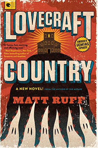 Lovecraft Country: A Novel (English Edition) por Matt Ruff