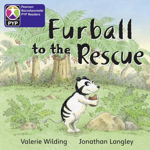 Primary Years Programme Level 2 Furball to the rescue 6Pack (Pearson Baccalaureate PrimaryYears Programme)