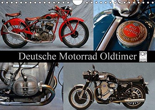 Deutsche Motorrad Oldtimer (Wandkalender 2018 DIN A4 quer): Mechanische Legenden (Monatskalender, 14 Seiten ) (CALVENDO Mobilitaet) [Kalender] [Apr 01, 2017] Laue, Ingo