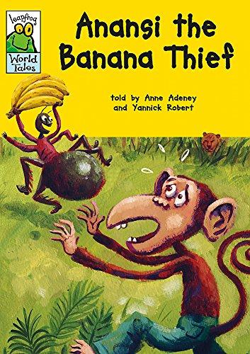 Anansi the Banana Thief (Leapfrog World Tales) -