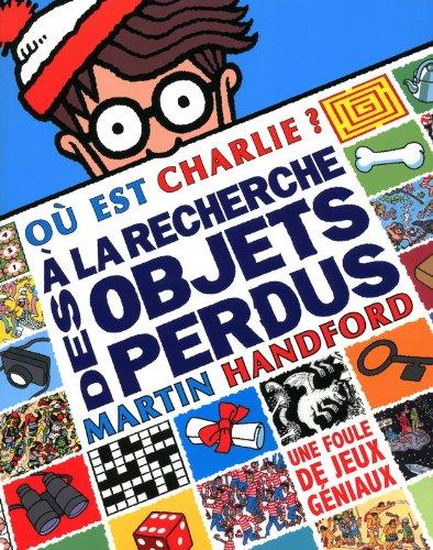 A la recherche des objets perdus - Le Livre d'activités Charlie