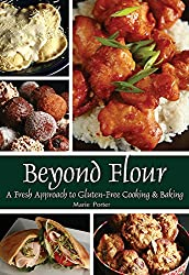 Beyond Flour: A Fresh Approach to Gluten-free Cooking and Baking