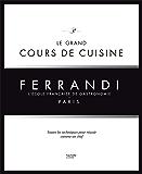 Le grand cours de cuisine FERRANDI : L'école française de gastronomie (Hors Collection Cuisine)