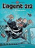 l agent 212 tome 26 a l eau police