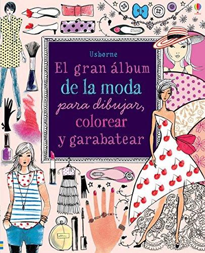 El Gran Álbum De La Moda Para Dibujar