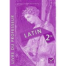 Latin 2de éd. 2014 - Livre du professeur